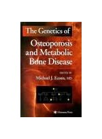 The Genetics of Osteoporosis and Metabolic Bone Disease