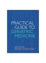 Practical Guide to Geriatric Medicine