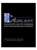 Aging Body: Conservative Management of Common Neuromusculoskeletal Conditions ,The