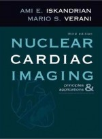 Nuclear Cardiac Imaging: Principles and Applications3th