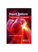 Heart Failure: Pharmacologic Management,1/e