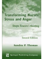 Transforming Nurses` Stress and Anger: Steps Toward Healing