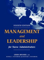 Management and Leadership for Nurse Administrators (4e)