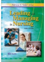 Leading and Managing in Nursing / 3rd ed