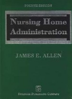 Nursing Home Administration(4e)