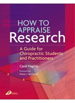 How to Appraise Research: A Guide for Chiropractic Students and Practitioners