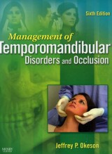 MANAGEMENT OF TEMPOROMANDIBULAR DISORDERS AND OCCLUSION, 6th Edition