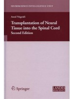 Transplantation of Neural Tissue into the Spinal Cord 2/e