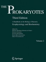 The Prokaryotes:A Handbook on the Biology of Bacteria: Vol. 2: Ecophysiology and Biochemistry