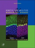 Genetic Instabilities & Neurological Diseases,2/e