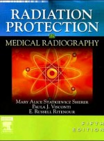 Radiation Protection in Medical Radiography,5/e