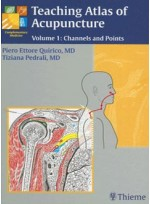 Teaching Atlas of Acupuncture, Vol. 1: Channels and Points