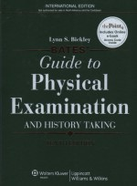 Bates' Guide to Physical Examination and History Taking, 10/e