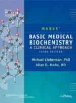 Marks' Basic Medical Biochemistry: A Clinical Approach , 3/e