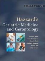 Hazzard's Geriatric Medicine & Gerontology, Sixth Edition