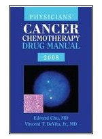 Physicians' Cancer Chemotherapy Drug Manual 2008