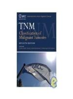 TNM Classification of Malignant Tumours (Uicc International Union Against