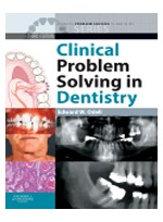 Clinical Problem Solving in Dentistry. 3th