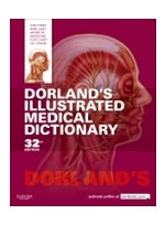 Dorland's Illustrated Medical Dictionary,32/e
