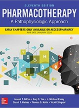 Pharmacotherapy: A Pathophysiologic Approach 11e