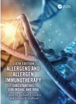 Allergens and Allergen Immunotherapy 6e- Subcutaneous, Sublingual, and Oral