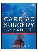 Cardiac Surgery in the Adult, 4/e