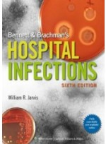 Bennett & Brachman's Hospital Infections, 6/e