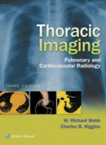 Thoracic Imaging:Pulmonary and Cardiovascular Radiology,3/e