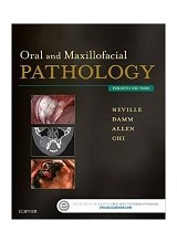 Oral and Maxillofacial Pathology, 4e