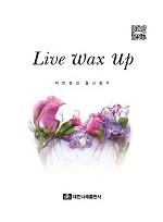 Live wax up