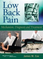 Low Back Pain: Mechanism, Diagnosis and Treatment, 7/e