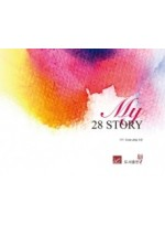 MY 28 STORY