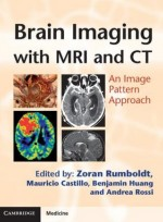 Brain Imaging with MRI and CT: An Image Pattern Approach