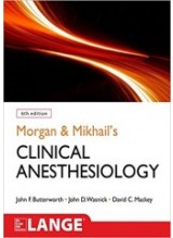 Morgan and Mikhail's Clinical Anesthesiology, 6e