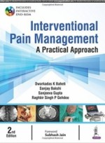 Interventional Pain Management: A Practical Approach 2nd Edition