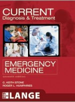 CURRENT Diagnosis and Treatment Emergency Medicine, 7/e