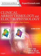 Clinical Arrhythmology and Electrophysiology: A Companion to Braunwald's Heart Disease, 2/e