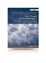 New Trend in Orthodontics - Third Edition