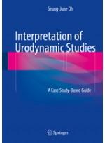 Interpretation of Urodynamic Studies:A Case Study-Based Guide