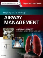 Hagberg and Benumof's Airway Management,4/e