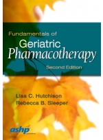 Fundamentals of Geriatric Pharmacotherapy,2/e