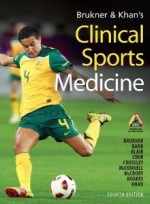 Brukner & Khan's Clinical Sports Medicine (Mcgraw Medical) [Hardcover]