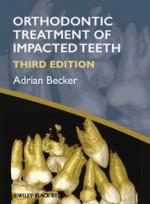 Orthodontic Treatment of Impacted Teeth, 3rd