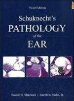 Schuknecht's Pathology of the Ear,3/e