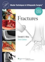 Master Techniques in Orthopaedic Surgery : Fractures, 3/e