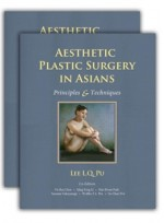 Aesthetic Plastic Surgery in Asians: Principles and Techniques (2vols)